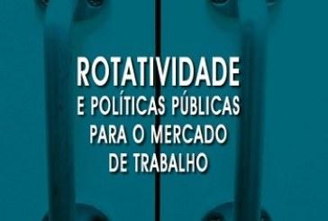 Rotatividade e políticas públicas para o mercado de trabalho
