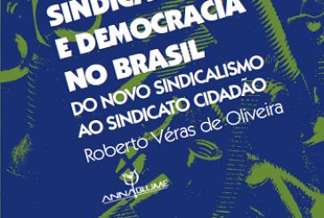 Sindicalismo e democracia no Brasil: do novo sindicalismo ao sindicato cidadão