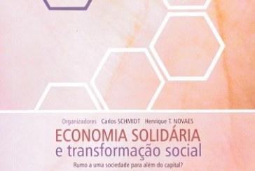 Economia solidária e transformação social: rumo a uma sociedade para além do capital?
