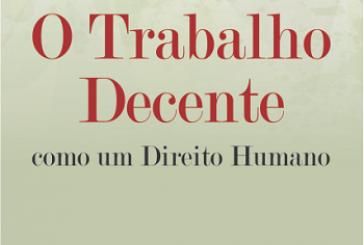 O trabalho decente como um direito humano