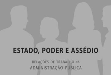 Estado, poder e assédio: relações de trabalho na administração pública