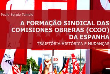 A formação sindical das Comisiones Obreras (CCOO) da Espanha: trajetória histórica e mudanças