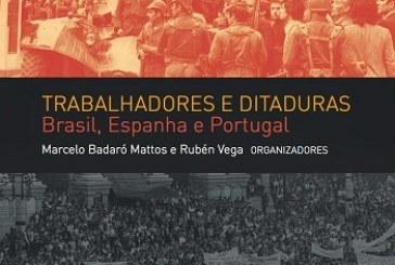 Trabalhadores e ditaduras: Brasil, Espanha e Portugal