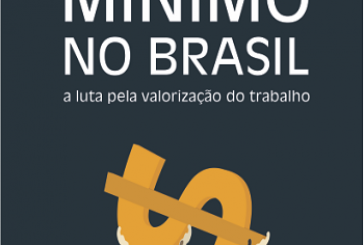 Salário mínimo no Brasil: a luta pela valorização do trabalho