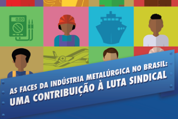 As faces da indústria metalúrgica no Brasil: uma contribuição à luta sindical