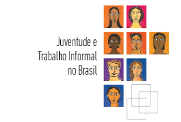 Juventude e trabalho informal no Brasil