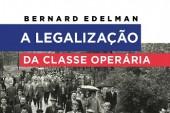 A legalização da classe operária