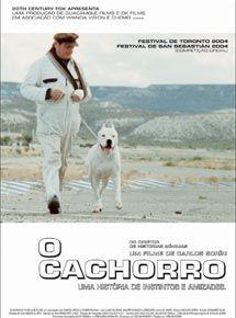 """Poster brasileiro do filme """"O cachorro"""", de Carlos Sorin. Fotografia: Divulgação/Adorocinema"""