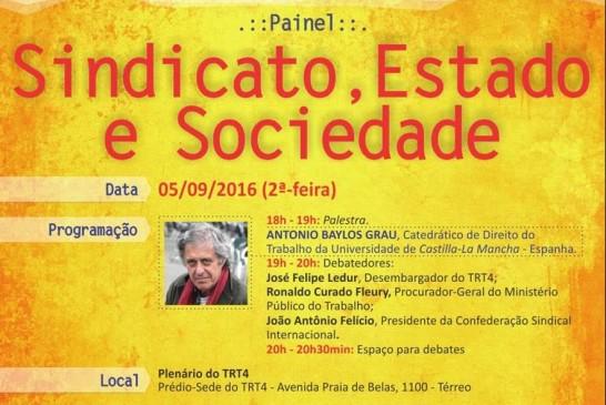 05/09/2016 – Painel Sindicato, Estado e Sociedade