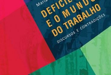 Deficiência e o mundo do trabalho: discursos e contradições