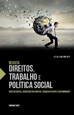 Revista Direitos, Trabalho e Política Social, v. 3, n. 4, jan./jun. 2017