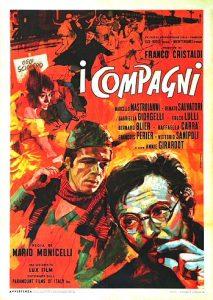 """""""I compagni"""" ('Os companheiros' no Brasil), lançado em 1963, com direção de Mario Monicelli e estrelando Marcelo Mastroianni. Fotografia: Arquivo/Wikipedia"""