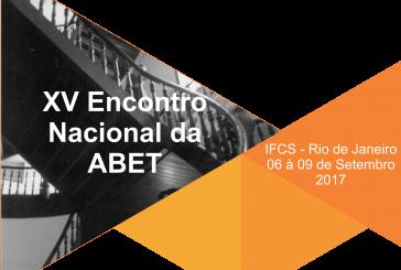 06/09/2017 a 09/09/2017 – XV Encontro Nacional da ABET: Crise política, crise econômica e os desafios para o trabalho