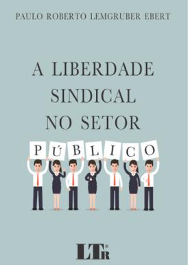 A liberdade sindical no setor público