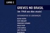 Greves no Brasil (de 1968 aos dias atuais), livro 2