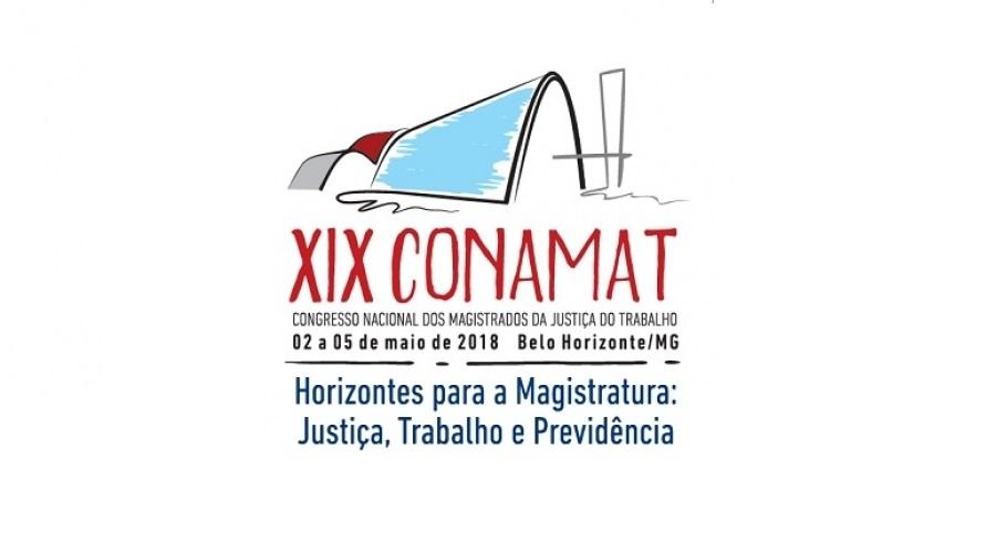 02/05/2018 a 05/05/2018 – XIX Congresso Nacional dos Magistrados da Justiça do Trabalho – XIX Conamat