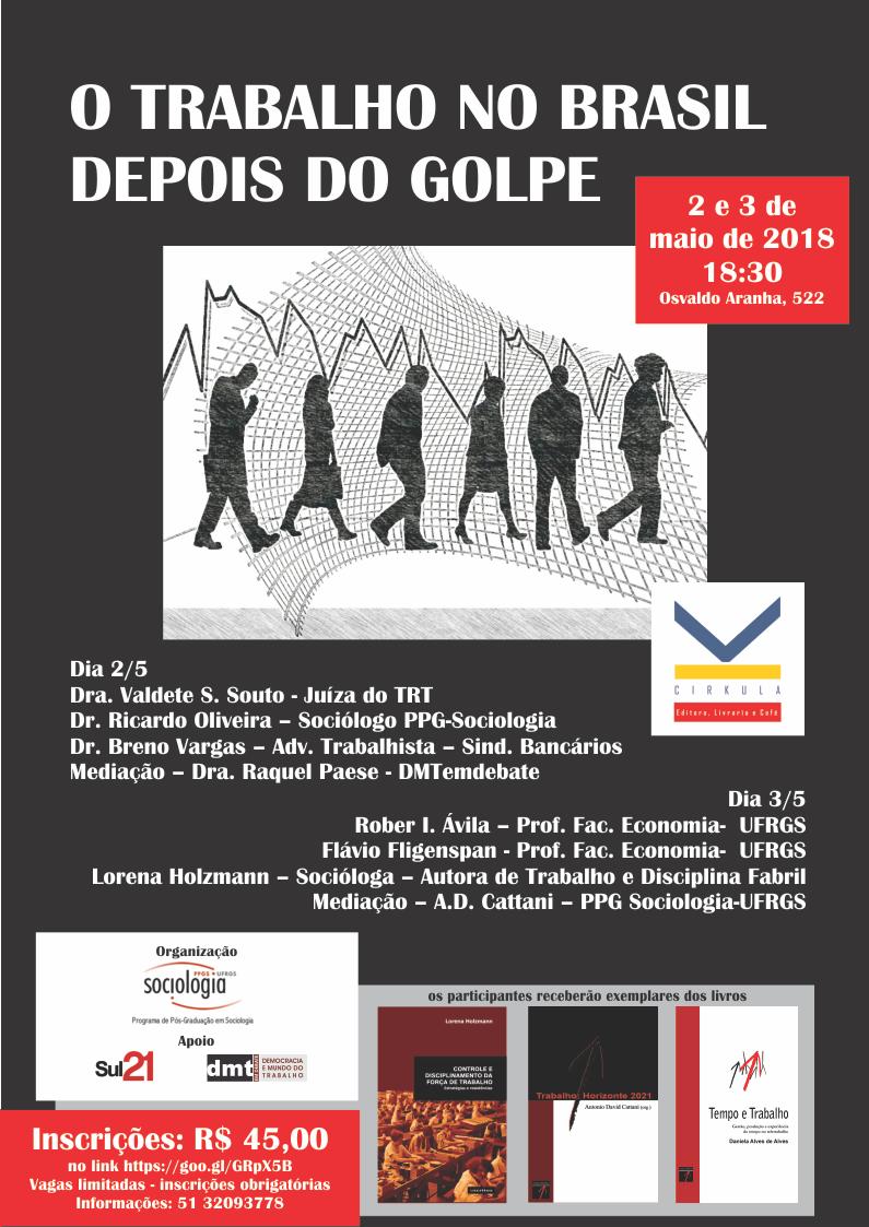 o-trabalho-depois-do-golpe-maio-2018-cartaz