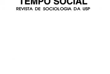 Revista Tempo Social, v. 30, n. 1: Sociedade, trabalho e sindicalismo na contemporaneidade
