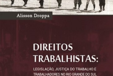Direitos trabalhistas: legislação, justiça do trabalho e trabalhadores no Rio Grande Do Sul (1958-1964)