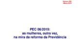 Nota Técnica, n. 202: PEC 06/2019: as mulheres, outra vez, na mira da reforma da Previdência