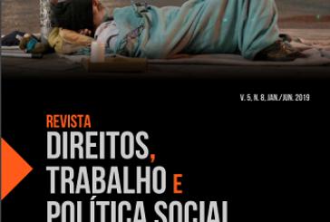 Revista Direitos, Trabalho e Política Social, v. 5, n. 8