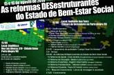 15 e 16/08/2019 – Seminário As Reformas DESestruturantes do Estado de Bem-Estar Social