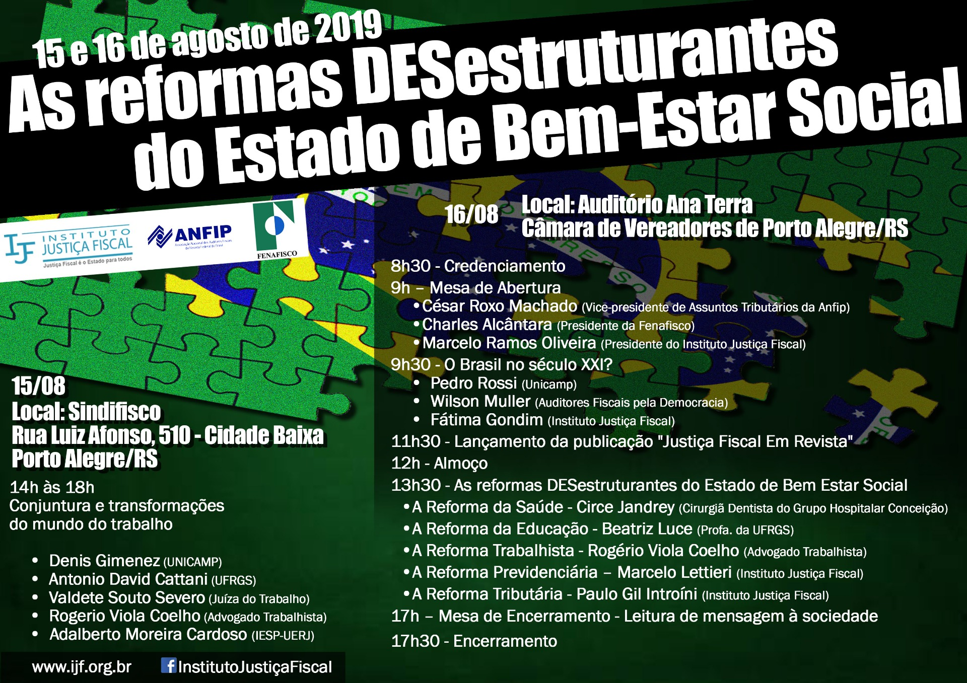 15 e 16/08/2019 – Seminário As Reformas DESestruturantes do Estado de Bem-Estar Social