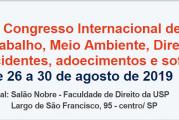 26 a 30/08/2019 – 6º Congresso Internacional de Ciências do Trabalho, Meio Ambiente, Direito e Saúde