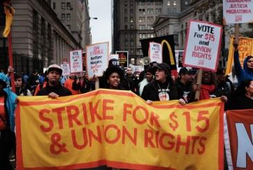 Quinze dólares, um sindicato, uma luta